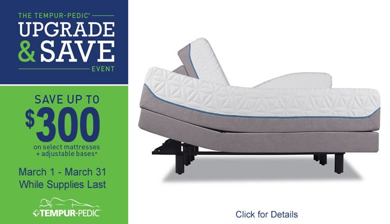 TempurPedic Upgrade and Save Event